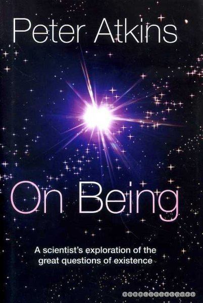 Image for On Being : A Scientist's Exploration of the Great Questions of Existence