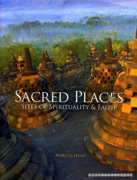 Image for Sacred Places : Sites of Spirituality & Faith
