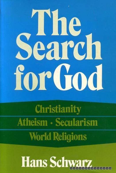 Image for The Search for God: Christianity, Atheism, Secularism, World Religions