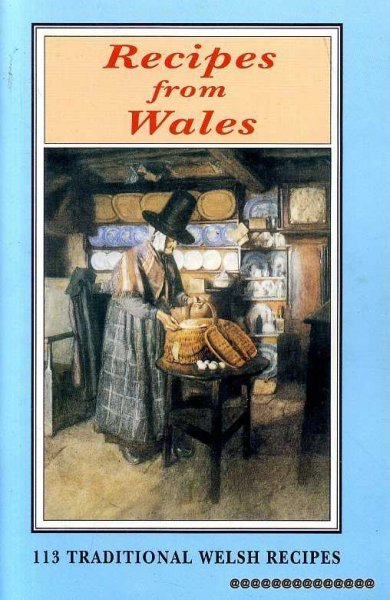 Image for Recipes from Wales: 113 Traditional Welsh Recipes