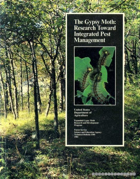 Image for The Gypsy Moth: Research toward integrated Pest Management