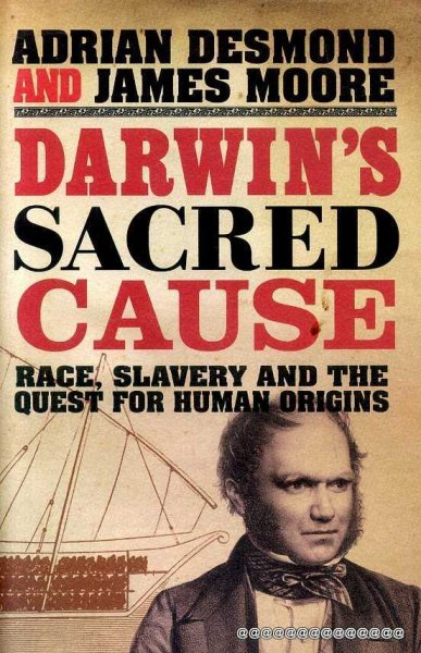 Image for Darwin's Sacred Cause : Race, Slavery and the Quest for Human Origins