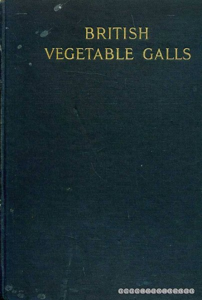 Image for British Vegetable Galls : An Introduction to their study