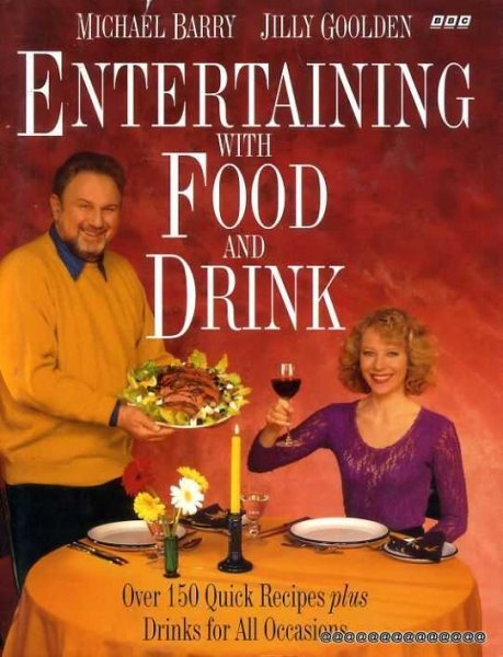 Image for Entertaining with Food and Drink