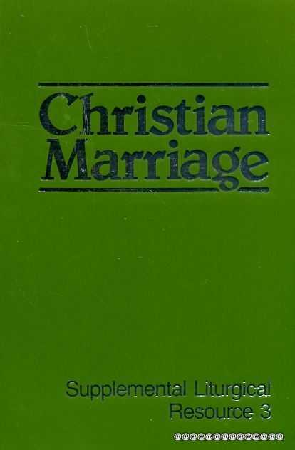 Image for Christian Marriage : Supplemental Liturgical Resource 3