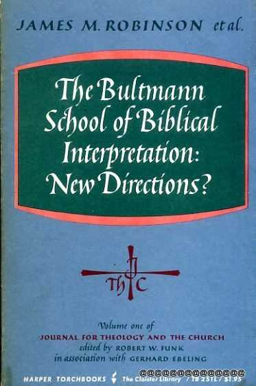 Image for The Bultmann School of Biblical Interpretation: New Directions?