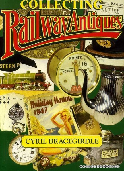 Image for Collecting Railway Antiques