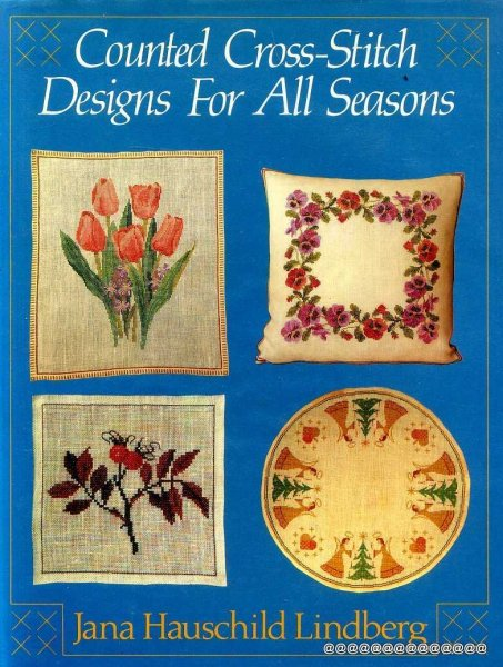 Image for Counted Cross-Stitch Designs for All Seasons