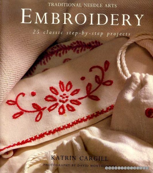 Image for Traditional Needle Arts- Embroidery 25 classic step-by-step projects