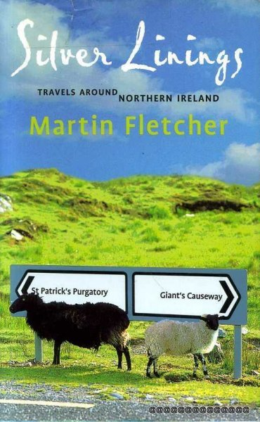 Image for Silver Linings : Travels Around Northern Ireland