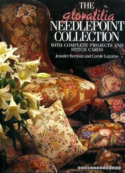 Image for The Glorafilia Needlepoint Collection: With Complete Projects and Stitch Cards