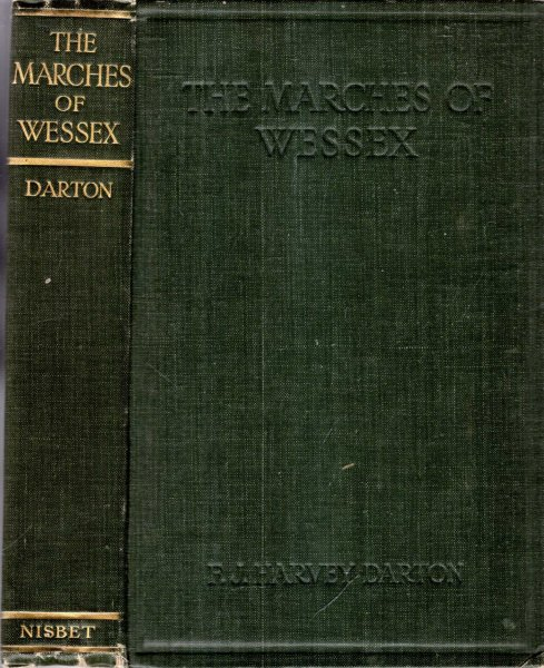 Image for The Marches of Wessex - a chronicle of England