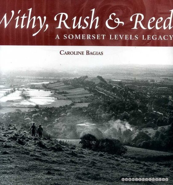 Image for Withy, Rush & Reed A Somerset levels Legacy