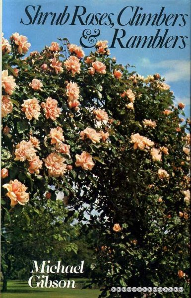 Image for Shrub Roses, Climbers and Ramblers
