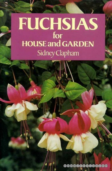 Image for Fuchsias : For House and Garden
