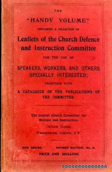 "Image for The ""Handy Volume"" containing a Collection of Leaflets of the Church Defence and Insatruction Committee for the use of speakers, workers, and others specially interested"