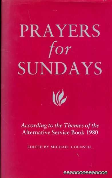 Image for PRAYERS FOR SUNDAYS According to the themes of the ASB 1980