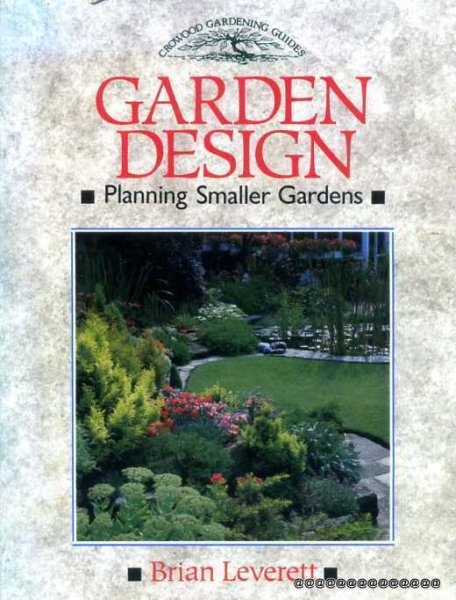 Image for Garden Design : Planning Smaller Gardens