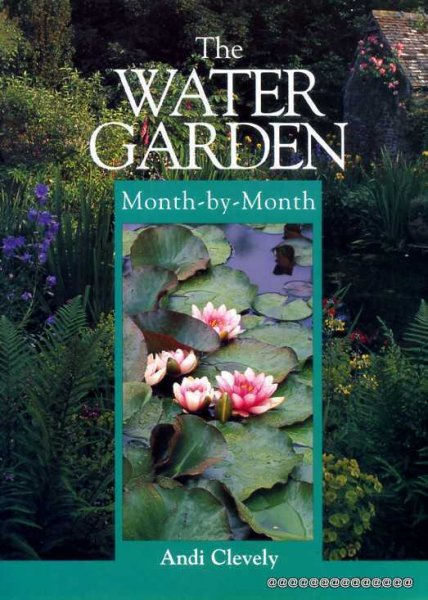 Image for The Water Garden : Month-by-Month