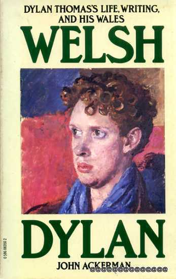 Image for Welsh Dylan - Dylan Thomas's Life, Writing, and his Wales