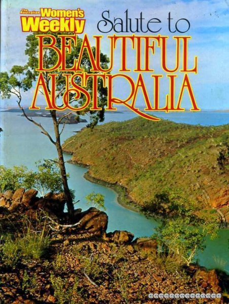 Image for Australian Women's Weekly Salute to Beautiful Australia