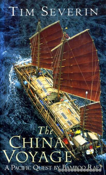 Image for The China Voyage a Pacific Quest by Bamboo Raft