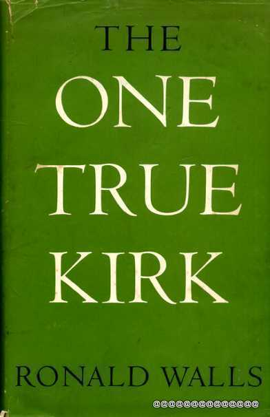 Image for The One True Kirk