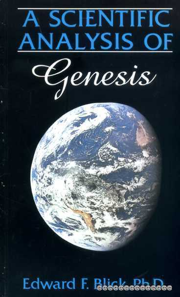 Image for Scientific Analysis of Genesis : An Engineer examines Genesis