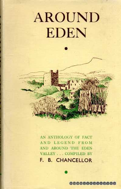 Image for Around Eden an anthology of fact and legend from and around the Eden Valley
