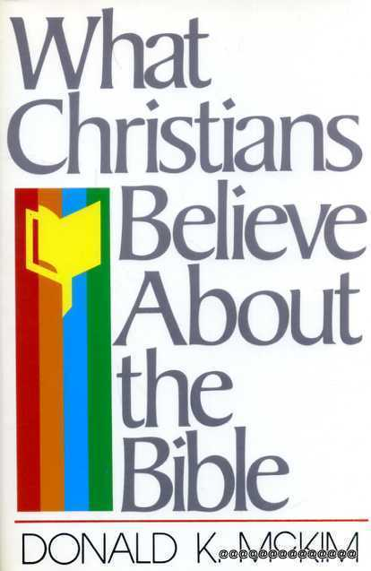 Image for What Christians Believe about the Bible
