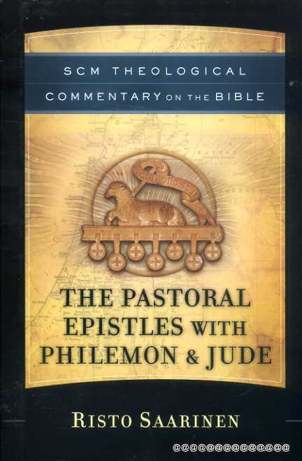 Image for SCM Theological Commentary : The Pastoral Epistles with Philemon and Jude