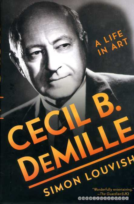 Image for Cecil B. DeMille : A Life in Art