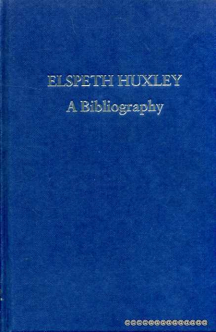 Image for Elspeth Huxley : A Bibliography