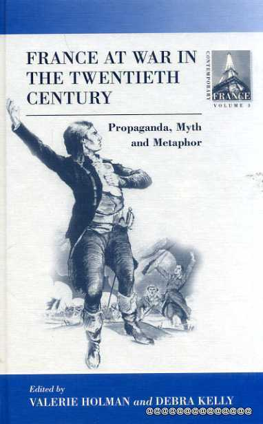Image for France at War in the Twentieth Century: Propaganda, Myth, and Metaphor