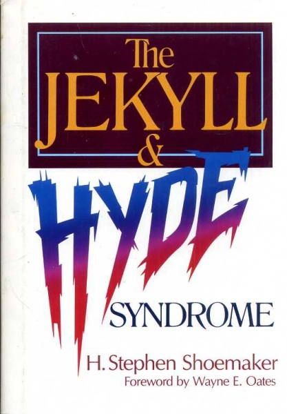 Image for The Jekyll & Hyde Syndrome: A New Encounter With the Seven Deadly Sins and Seven Lively Virtues