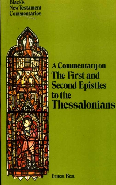 Image for A COMMENTARY THE FIRST AND SECOND EPISTLES TO THE THESSALONIANS
