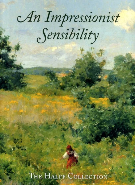 Image for An Impressionist Sensibility : The Halff Collection