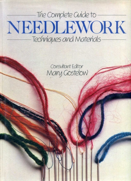 Image for The Complete Guide to Needlework techniques and materials