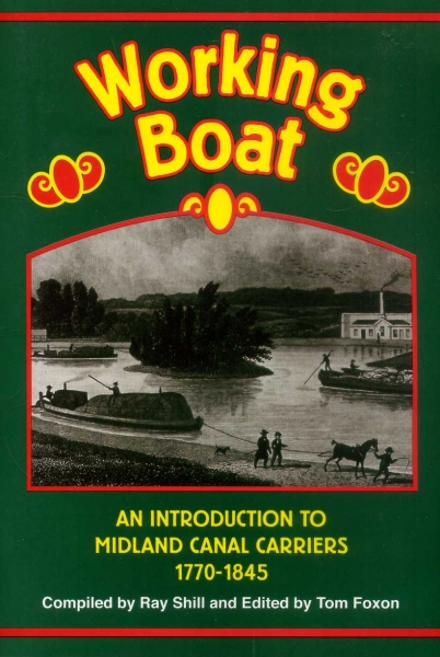Image for Working Boat : An Introduction to Midland Canal Carriers 1770-1845