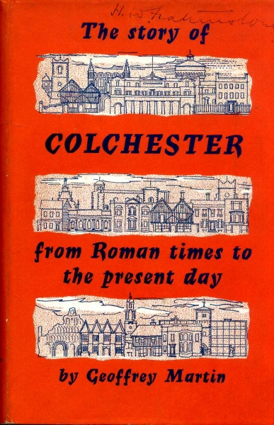 Image for The Story of Colchester from Roman Times to the present day