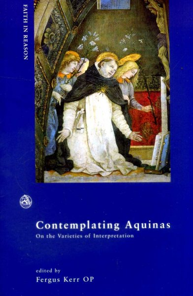 Image for Contemplating Aquinas : On the Varieties of Interpretation