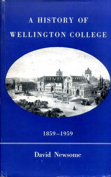 Image for A History of Wellington College 1859-1959