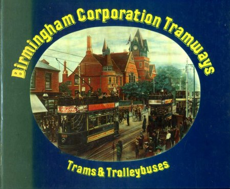 Image for Birmimgham Corporation Trams and Trolleybuses