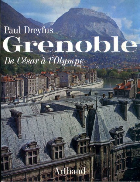 Image for Grenoble De Cesar a 'l'Olympe