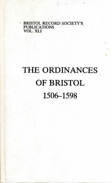 Image for The Ordinances of Bristol, 1506-1598