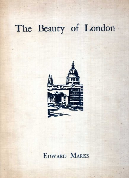 Image for The Beauty of London seventeen of London's famous landmarks and buildings