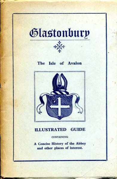 Image for A Guide to Glastonbury and its Abbey- a short history of the Abbey Ruins and other notable buildings: together with Ground Plan