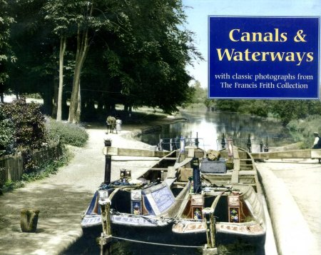 Image for Canals & Waterways with classic photographs from the Francis Frith Collection