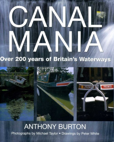 Image for Canal Mania - Over 200 Years of Britain's Waterways