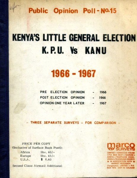 Image for Kenya's Little General Election P.P.U. vs Kanu 1966-1967: three separate surveys for comparison